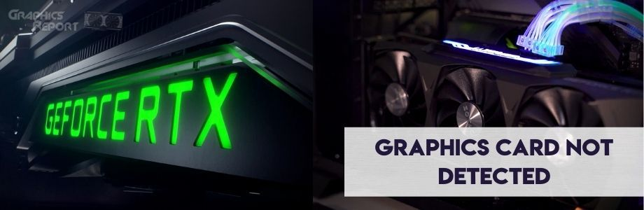Graphics card not detected